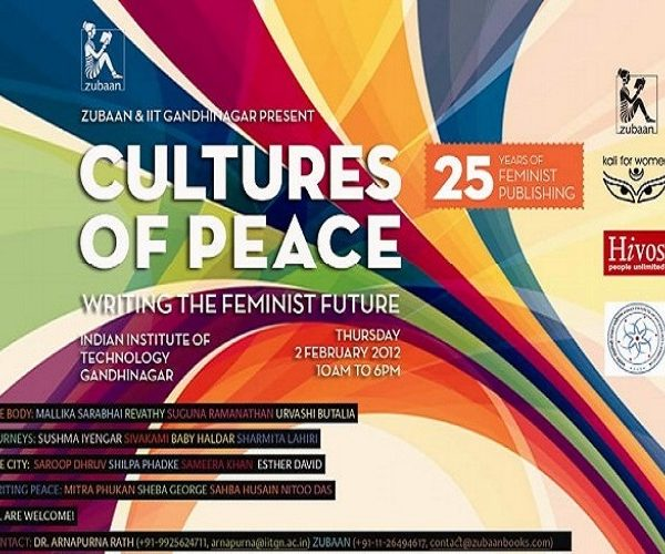 "Cultures of Peace: Writing the Feminist Future"", National Seminar on Writing the Feminist Future"