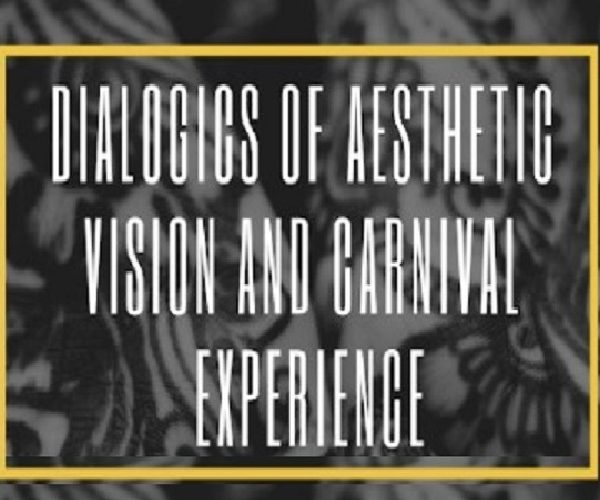Dialogics of Aesthetic Vision and Carnival Experience