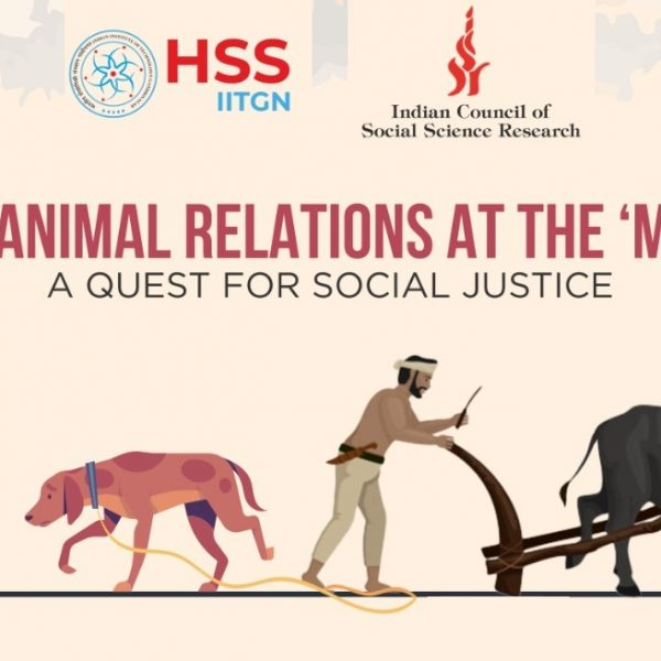 Human-Animal relations at the 'margins': A quest for Social Justice